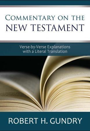 Commentary on the New Testament (Gundry)