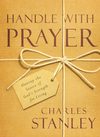 Handle with Prayer: Unwrap the Source of God's Strength for Living