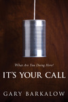 It's Your Call What Are You Doing Here?