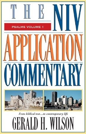 Psalms Vol 1 (Psalms 1-72): NIV Application Commentary (NIVAC)