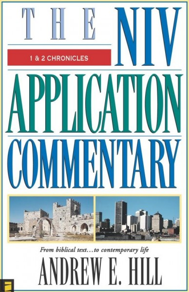 1&2 Chronicles: NIV Application Commentary (NIVAC)