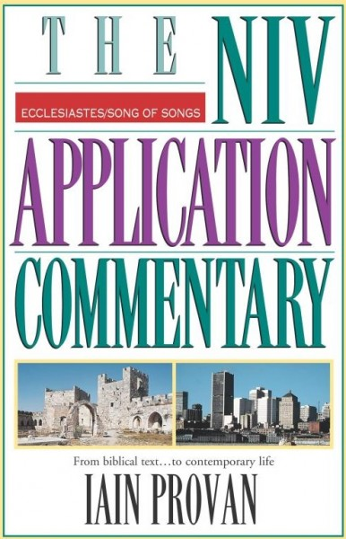 Ecclesiastes, Song of Songs: NIV Application Commentary (NIVAC)