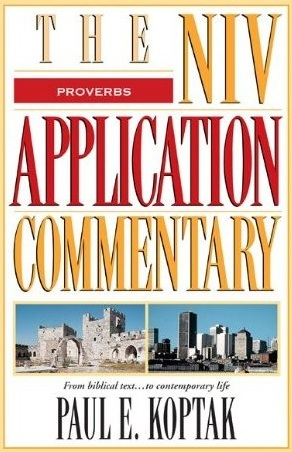 Proverbs: NIV Application Commentary (NIVAC)