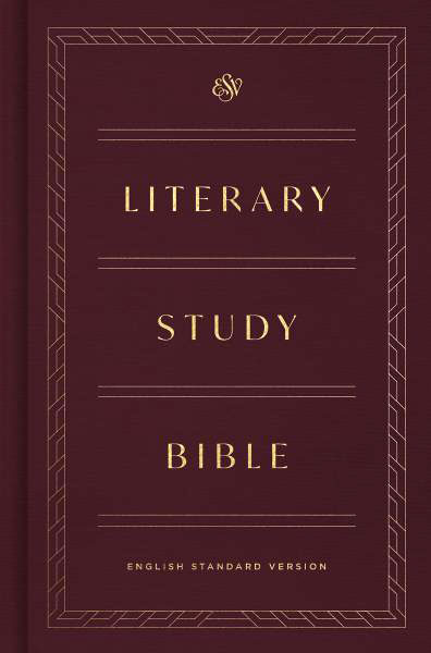 ESV Literary Study Bible - With ESV
