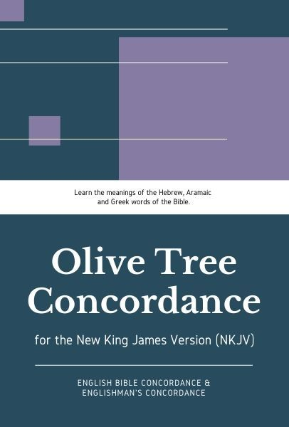 Olive Tree NKJV Concordance With NKJV Englishman S And