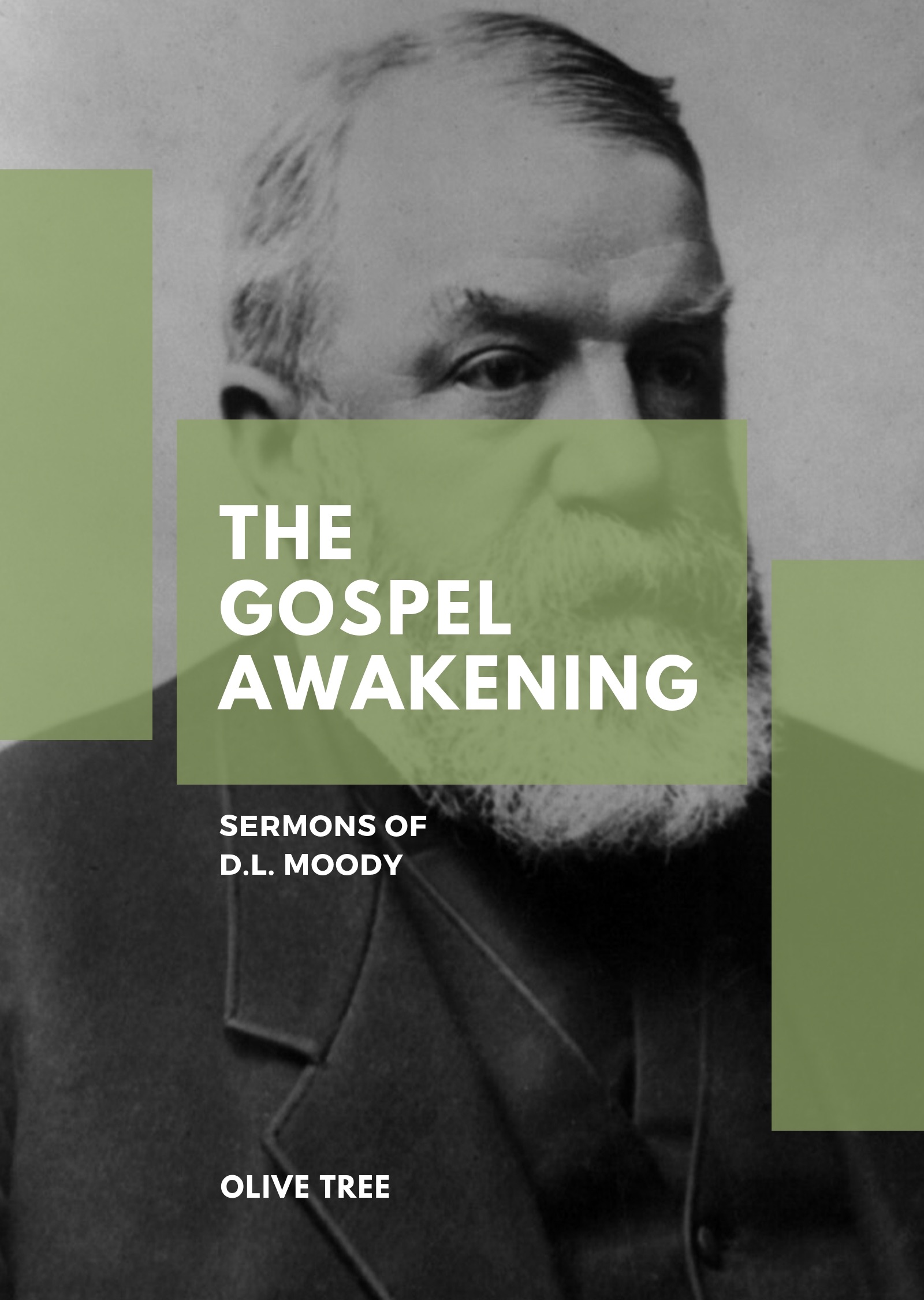 The Gospel Awakening: Sermons of D. L. Moody