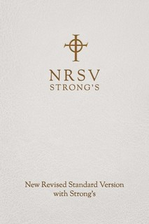 New Revised Standard Version with Strong's Numbers - NRSV Strong's