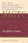 James: New International Greek Testament Commentary Series (NIGTC)