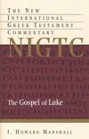 Luke: New International Greek Testament Commentary Series (NIGTC)