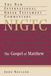 Matthew: New International Greek Testament Commentary Series (NIGTC)