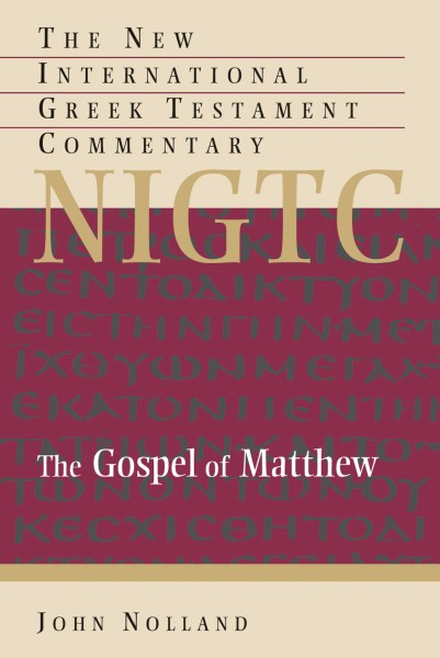 Matthew: New International Greek Testament Commentary Series (NIGTC)
