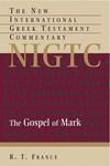 Mark: New International Greek Testament Commentary Series (NIGTC)