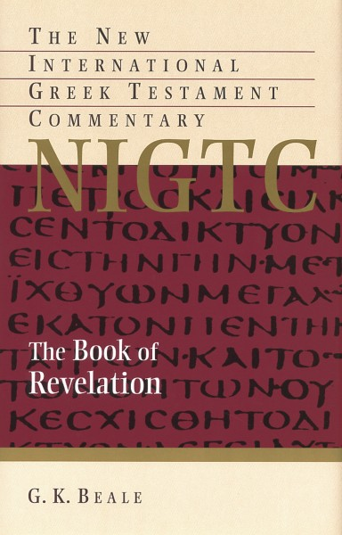 New International Greek Testament Commentary Series: The Book of Revelation