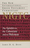Colossians and Philemon: New International Greek Testament Commentary Series (NIGTC)