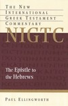 Hebrews: New International Greek Testament Commentary Series (NIGTC)