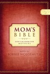 Mom's Bible: God's Wisdom for Mothers
