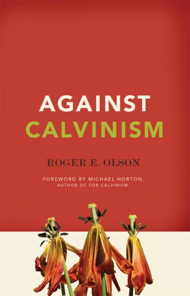 Against Calvinism