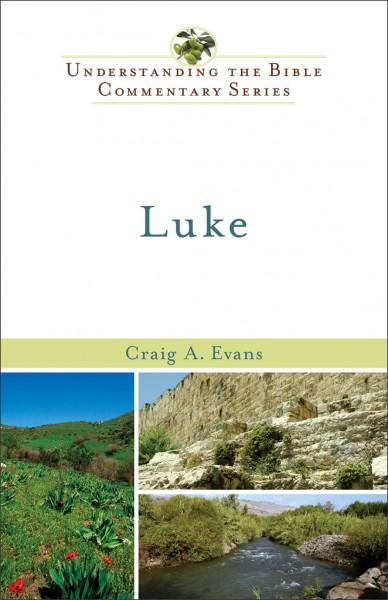 Understanding the Bible Commentary - Luke