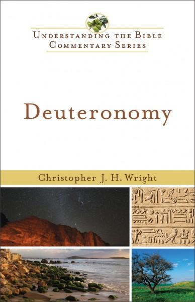 Understanding the Bible Commentary Series - Deuteronomy