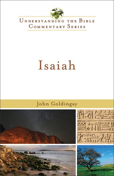 Understanding the Bible Commentary Series - Isaiah