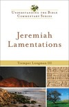 Understanding the Bible Commentary Series - Jeremiah, Lamentations