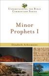Understanding the Bible Commentary Series - Minor Prophets I