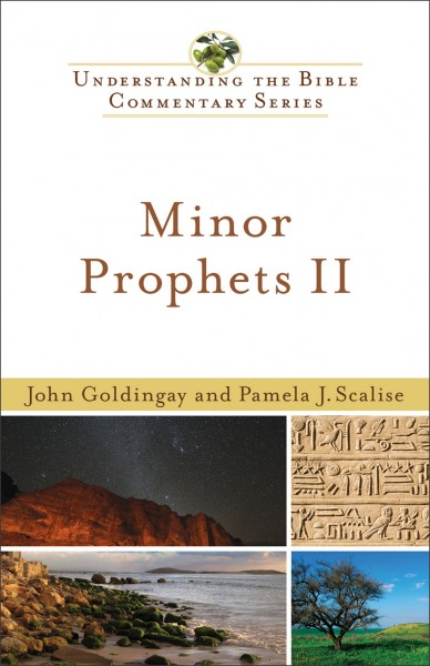Understanding the Bible Commentary Series - Minor Prophets II