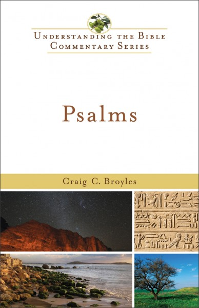 Understanding the Bible Commentary Series - Psalms