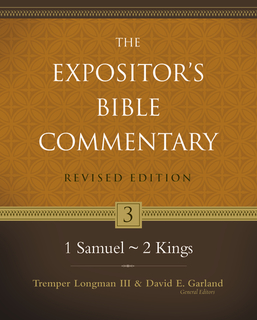 Expositor's Bible Commentary - Revised (Vol. 3: 1 Samuel-2 Kings)