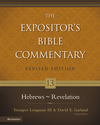 Expositor's Bible Commentary - Revised (Vol. 13 Hebrews-Revelation)