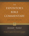 Expositor's Bible Commentary - Revised (Vol. 7: Jeremiah-Ezekiel)