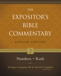 Expositor's Bible Commentary - Revised (Vol. 2: Numbers-Ruth)