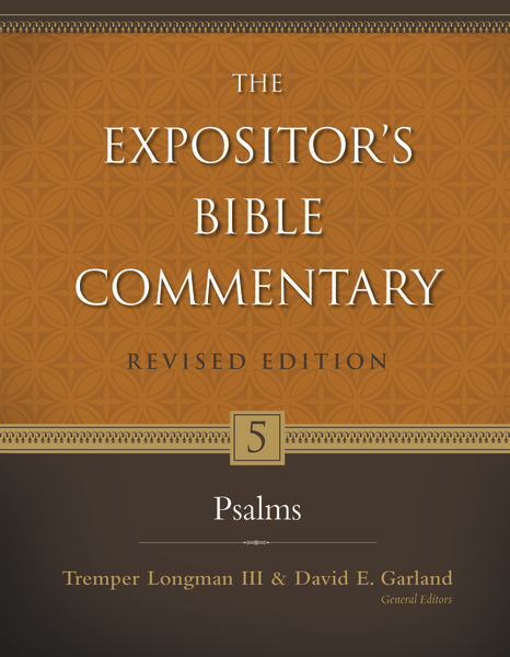 Expositor's Bible Commentary - Revised (Vol. 5: Psalms)