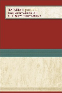 Paideia: Commentaries on the New Testament (10 Vols.)