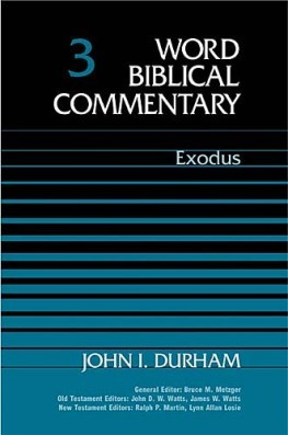 Word Biblical Commentary: Volume 3: Exodus  (WBC)
