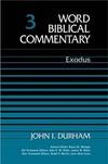 Word Biblical Commentary: Volume 3: Exodus  (WBC)