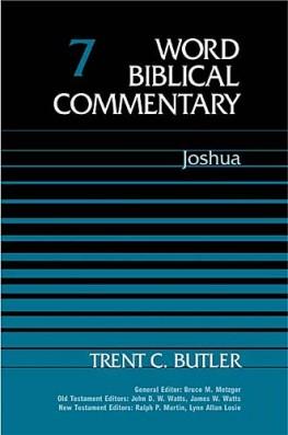 Word Biblical Commentary: Volume 7: Joshua (WBC)