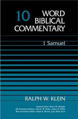 Word Biblical Commentary: Volume 10: 1 Samuel (WBC)