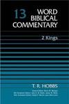 Word Biblical Commentary: Volume 13: 2 Kings (WBC)