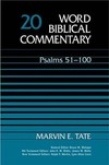 Word Biblical Commentary: Volume 20: Psalms 51–100 (WBC)