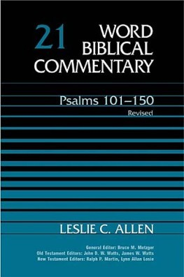 Word Biblical Commentary: Volume 21: Psalms 101–150, rev. ed. (WBC)