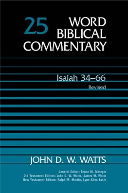Word Biblical Commentary: Volume 25: Isaiah 34–66, rev. ed. (WBC)