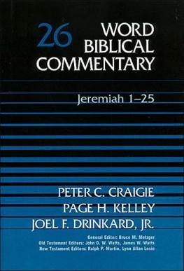 Word Biblical Commentary: Volume 26: Jeremiah 1–25 (WBC)