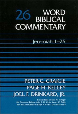 Word Biblical Commentary: Volume 26: Jeremiah 1–25 (WBC)
