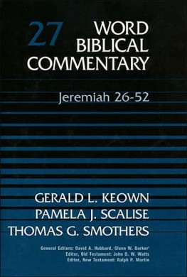 Word Biblical Commentary: Volume 27: Jeremiah 26–52 (WBC)