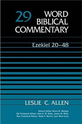 Word Biblical Commentary: Volume 29: Ezekiel 20–48 (WBC)