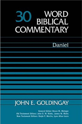 Word Biblical Commentary: Volume 30: Daniel (WBC)