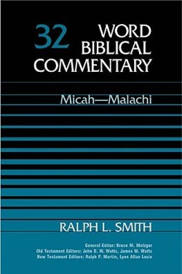 Word Biblical Commentary: Volume 32: Micah-Malachi (WBC)