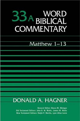 Word Biblical Commentary: Volume 33a: Matthew 1–13 (WBC)