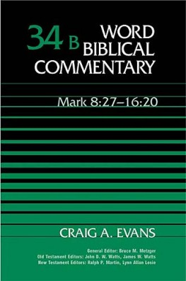Word Biblical Commentary: Volume 34b: Mark 8:27–16:20 (WBC)